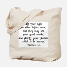 """Let your Light Shine"" [text] Tote Bag"