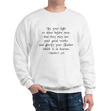 """Let your Light Shine"" [text] Sweatshirt"