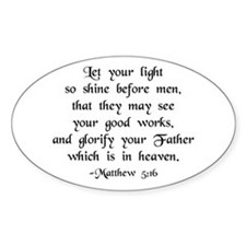 """Let your Light Shine"" [text] Oval Decal"