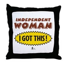 Independent Woman - I Got This! Throw Pillow