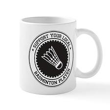 Support Badminton Player Mug