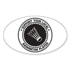 Support Badminton Player Oval Decal