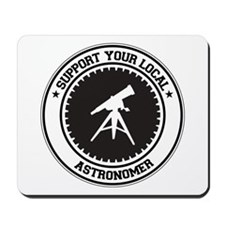 Support Astronomer Mousepad