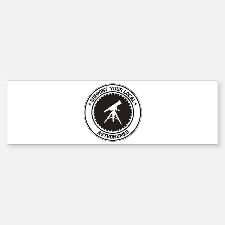 Support Astronomer Bumper Sticker (10 pk)