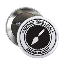 "Support Archaeologist 2.25"" Button (10 pack)"