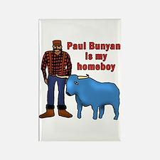 Paul Bunyan is My Homeboy Rectangle Magnet