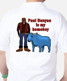 Paul Bunyan is My Homeboy T-Shirt