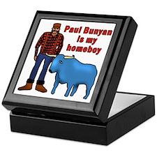 Paul Bunyan is My Homeboy Keepsake Box