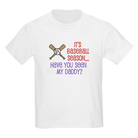 """Baseball Season...Daddy"" Kids Light T-Shirt"