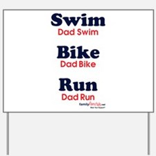 Triathlon Dad Yard Sign