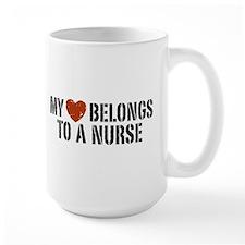 My Heart Belongs to a Nurse Mug