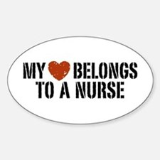 My Heart Belongs to a Nurse Oval Decal