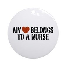 My Heart Belongs to a Nurse Ornament (Round)