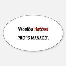 World's Hottest Props Manager Oval Decal