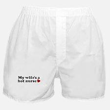 My Wife's a Hot Nurse Boxer Shorts