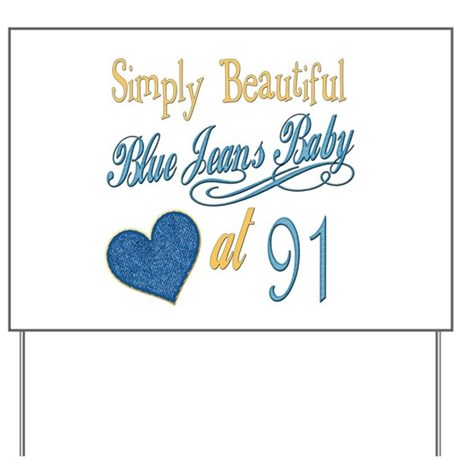Blue Jeans 91st Yard Sign