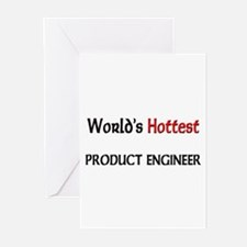 World's Hottest Product Engineer Greeting Cards (P