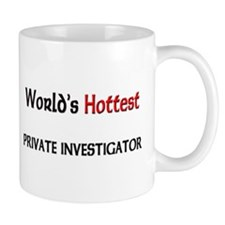 World's Hottest Private Investigator Mug