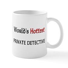 World's Hottest Private Detective Mug