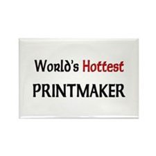 World's Hottest Printmaker Rectangle Magnet
