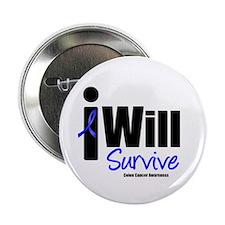 """Colon Cancer I Will Survive 2.25"""" Button"""