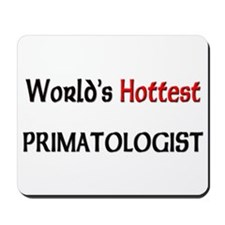 World's Hottest Primatologist Mousepad