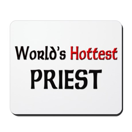 World's Hottest Priest Mousepad