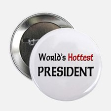 "World's Hottest President 2.25"" Button (10 pack)"