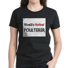 World's Hottest Poulterer Tee
