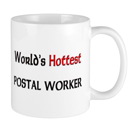 World's Hottest Postal Worker Mug