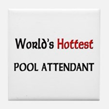 World's Hottest Pool Attendant Tile Coaster