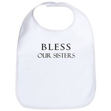 OUR SISTERS Bib