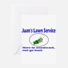 Juan's Lawn Service Immigration Greeting Card