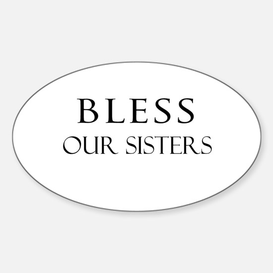 OUR SISTERS Oval Decal
