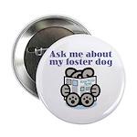 "Foster Dog 2.25"" Button"