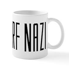 """Hey Surf Nazi"" Mug"