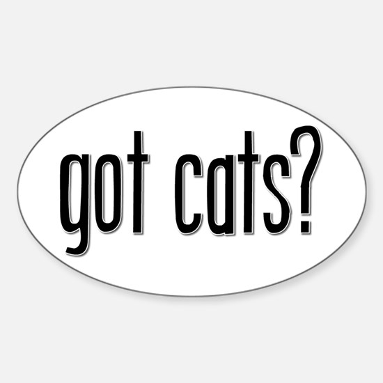 Got Cats? Oval Decal