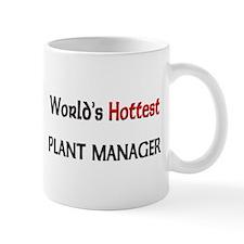 World's Hottest Plant Manager Mug