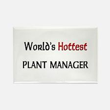 World's Hottest Plant Manager Rectangle Magnet