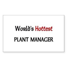 World's Hottest Plant Manager Rectangle Decal