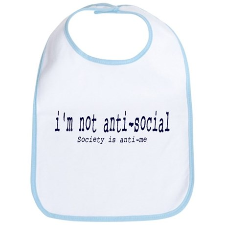 I'm anti-social Bib
