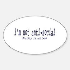 I'm anti-social Oval Decal