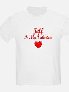 Jeff Is My Valentine T-Shirt