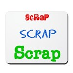 Scrapping Mousepad