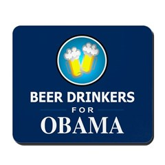Beer Drinkers Obama Mousepad