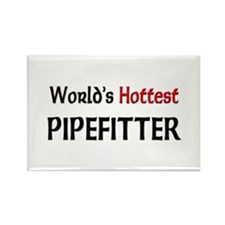World's Hottest Pipefitter Rectangle Magnet