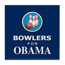 BOWLERS FOR OBAMA Tile Coaster