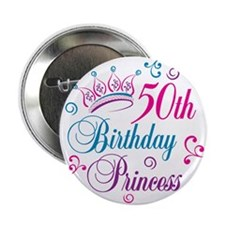 "50th Birthday Princess 2.25"" Button (100 pack)"
