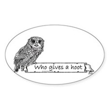 Who Gives a hoot Owl Oval Decal