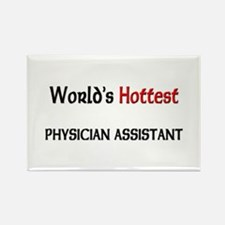 World's Hottest Physician Assistant Rectangle Magn